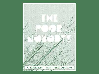 The Poor Nobodys poor nobodys trees buds spring bitmap music event gig poster