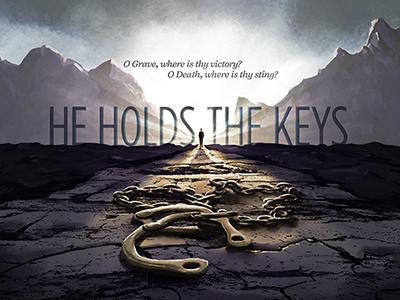 He Holds The Keys easter sermon illustration concept art light