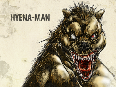 #31DaysofMonsters DAY 14: Hyena-Man