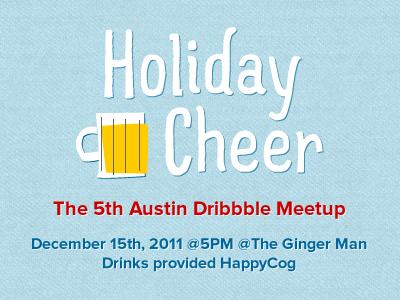 Holiday Cheer prova atx dribbble meetup simple(bits) klaus gowalla gofacestagram happy cog