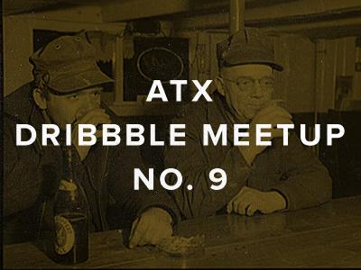 ATX Dribbble Meetup No. 9 atxdribbble old guys drinking engineer hats