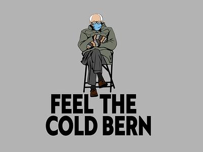 Feel the Cold Bern T-Shirt Design bernie sanders sticker sticker design graphic tees t-shirt design branding print design vector illustration typography adobe illustrator graphic design design