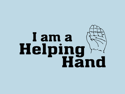 I am a Helping Hand T-Shirt Design sticker design graphic tees t-shirt design branding print design illustration vector typography adobe illustrator graphic design design