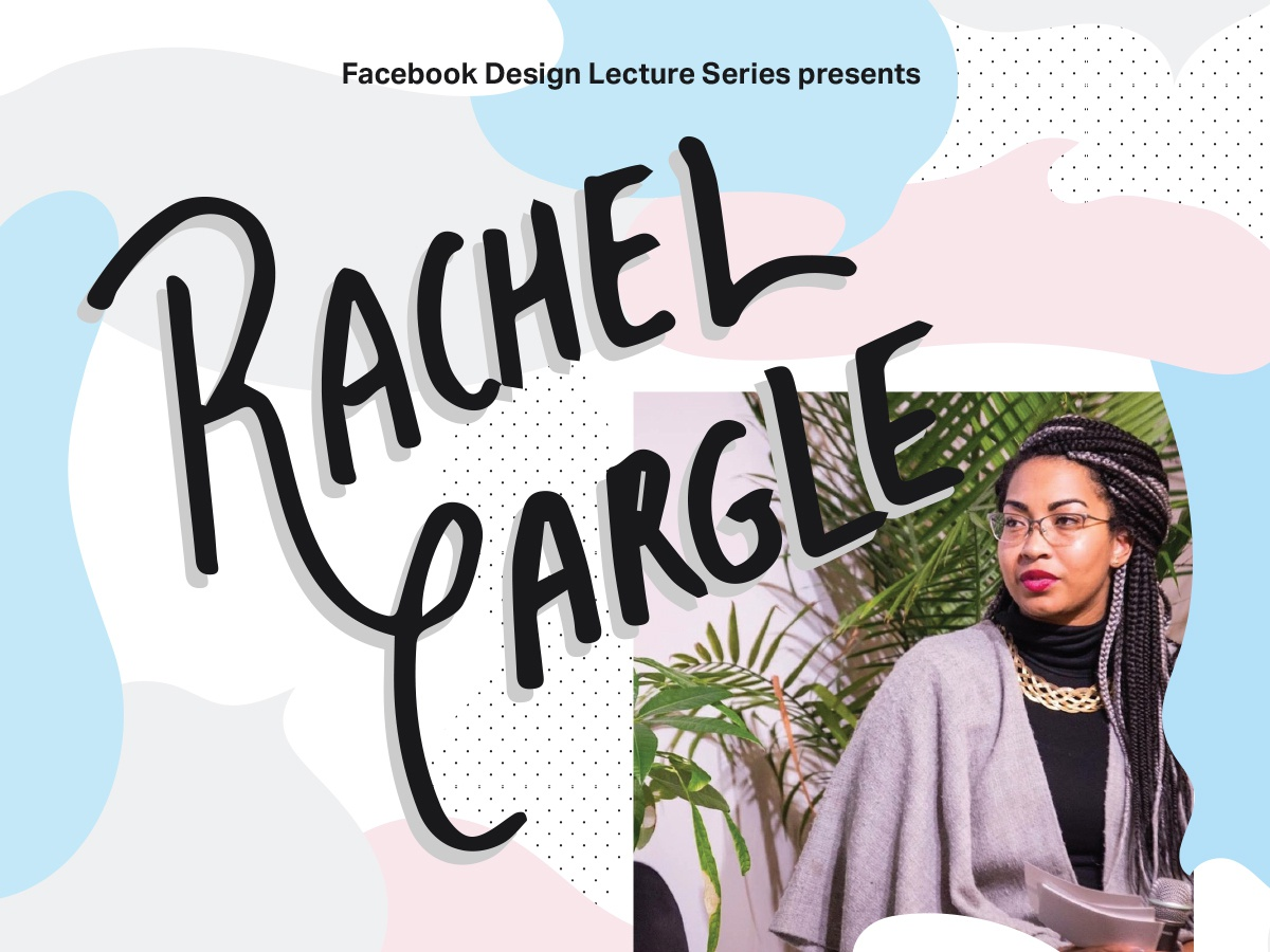 FBDLS presents Rachel Cargle bubbly fun light hand drawn shapes typography forum conversation speech bubbles lecture design facebook fb rachel cargle event poster organic pattern illustration handlettering