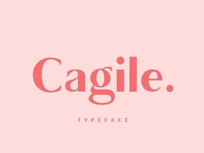Cagile font bold font font family typeface display typography magazine