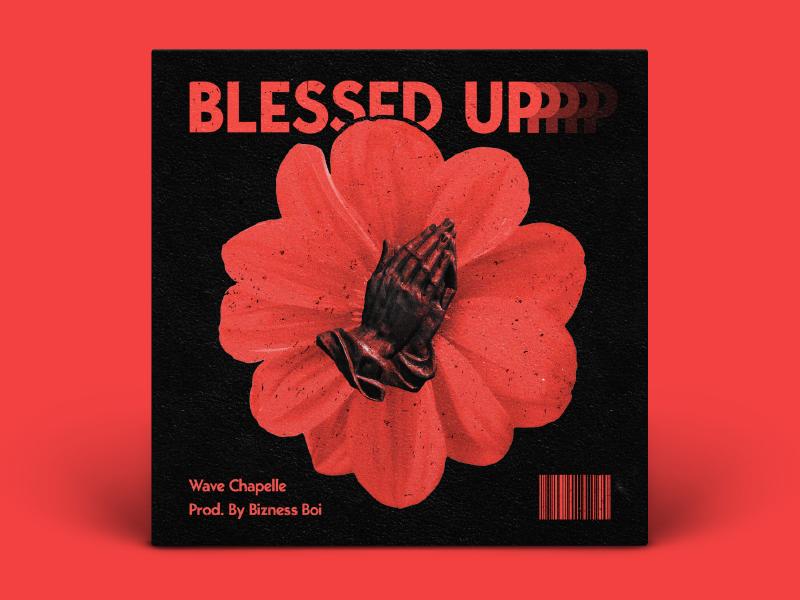 Blessed Up prayer flower music coverart