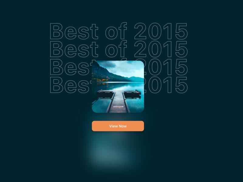 Daily UI Challenge : 063 Best of 2015 best of 2015 dailyui adobexd ui