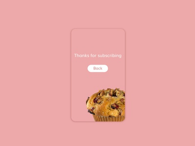 Daily UI challenge #077 - Thank You muffins thank you back userinterfacedesigner mockup uidesign visualdesign userinterfacedesign userinterface visualdesigner dailyuichallenge uiux dailyui
