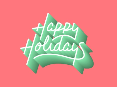 Happy Holidays holidays christmas shading gradient depth 3d vector mono weight ligatures lettering script
