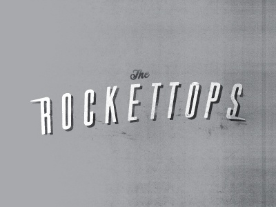 """""""Rockettops"""" Band logo typography"""