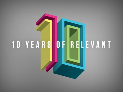10 Years of RELEVANT