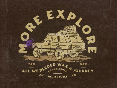 More Explore adventure trip vacancy explore apparel design offroad 4x4 logo logodesign vintage design vintage badge vintage illustration hand drawn graphicdesign design badges branding angonmangsa