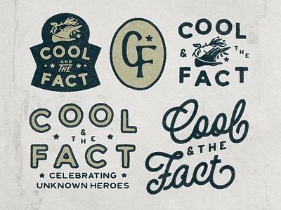 Cool & The Fact vintage logo company logo logotype badge logo badge design badge typography logodesign vintage design vintage badge vintage illustration hand drawn graphicdesign design branding badges angonmangsa