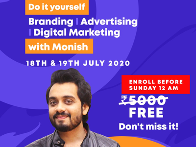 DIY Branding, Advertising, Digital Marketing with Monish grow business free course learn advertising marketing course advertising course digital life social media marketing digital marketing advertising branding