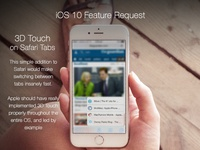 iOS 10 Feature Request - 3D Touch on Safari Tabs