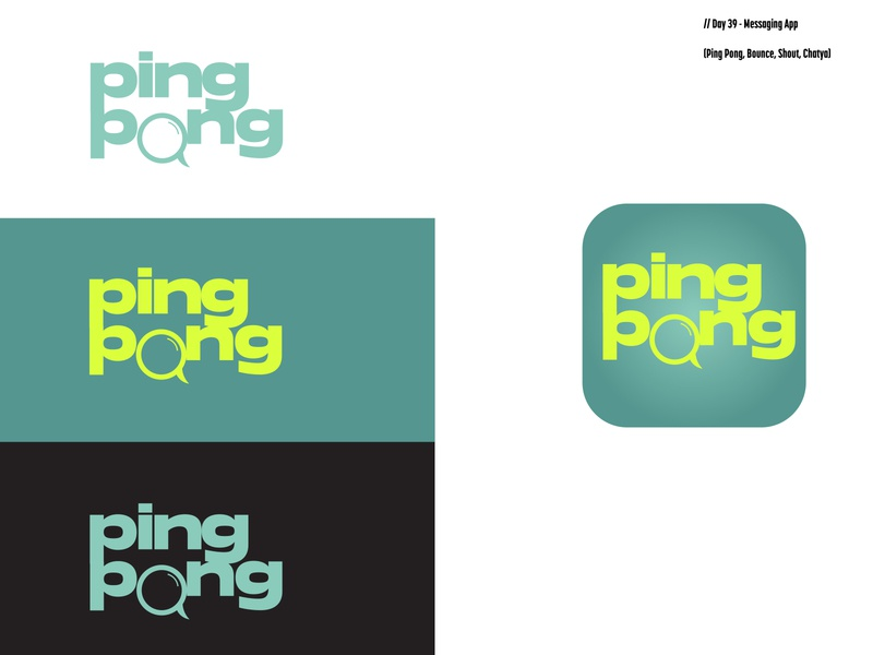 Daily Logo Challenge: Day 39 | Ping Pong harris robert message app messenger chatya shout bounce ping pong messaging app illustration branding daily logo design daily logo dailylogo dailylogochallenge