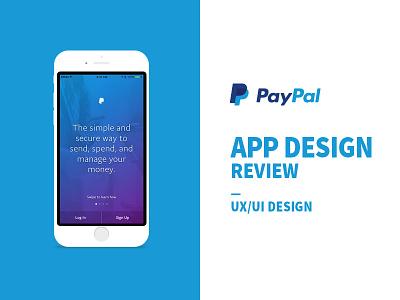 Paypal App Design Review digital design app design ui design ui ux design design ux