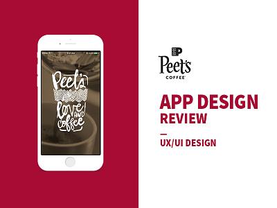 Peet's Coffee app design review mobile app design mobile app app design review design review coffee digital design ux design ux design ui ui design app design