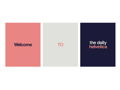 Daily Helvetica color series poster series color modern typography modern type type graphic design design poster poster design typography helvetica