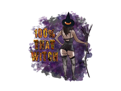 100% that witch halloween witch woman lady girl illustration design