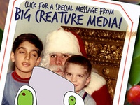 Holiday Message from Big Creature Media!