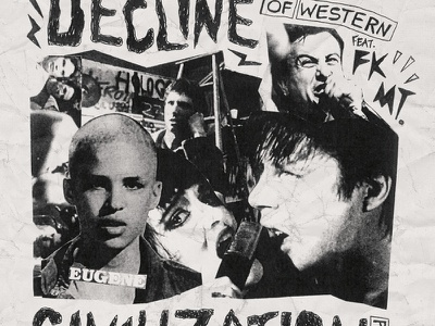 The Decline Of Western Civilization collage texture punk flyer music flyer punk hand drawn type xerox photocopy