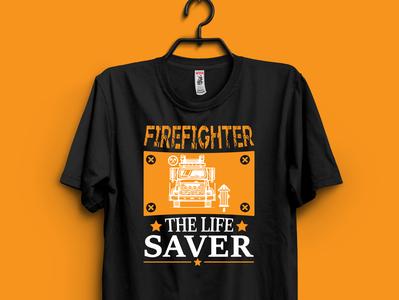 Firefighter t-shirt design typography branding design t-shirt tshirt t-shirt design firefighter tshirt fireman firefighter