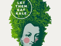 Let Them Eat Kale