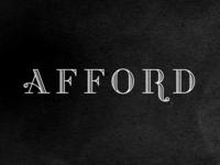 Afford pt. III