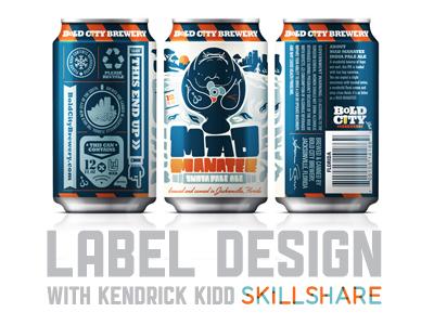 Label Design Class On Skillshare By Kendrick Kidd Dribbble