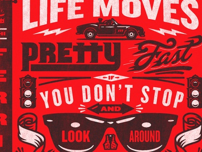 WIP II ferris bueller right way signs sign painting lettering