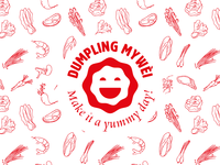 Dumpling Mywei. Make it a yummy day!