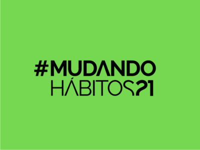 #MUDANDOHABITOS21