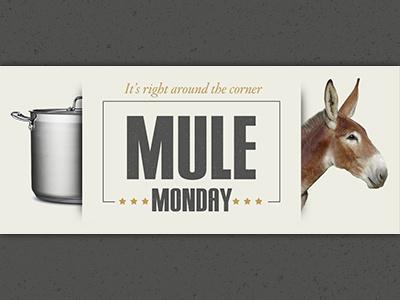 Mule Monday - It's right around the corner humor fun label