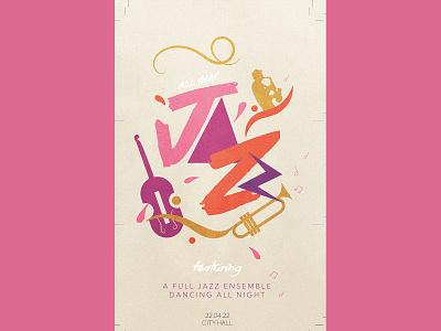 All that Jazz illustrator graphic design concert music poster event dancing jazz