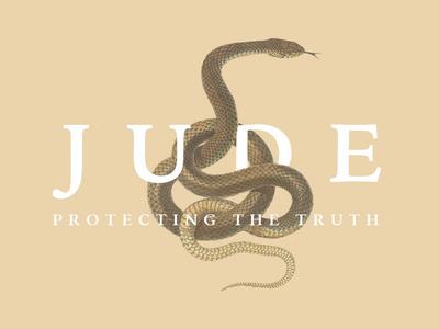 Sermon Series Title: Jude Protecting the Truth christian church title card snake jude title sermon art sermon title