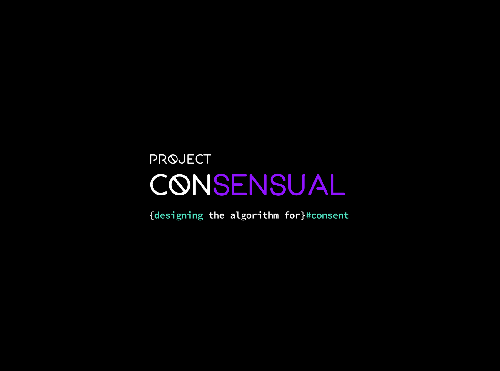 Project: ConSensual - Algorithm For Consent