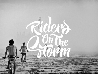 Lettering - Riders on the storm
