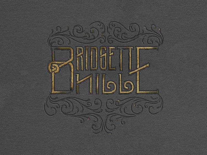 Branding for Bridgette Hill photoshop french ornamental typogaphy lettering handlettering hand lettered hand drawn logodesign branding design logo branding