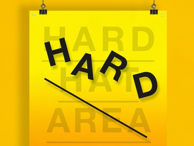 Hard Hate Area | Typographical Poster