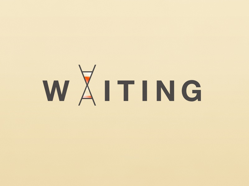 Waiting | Typographical Poster