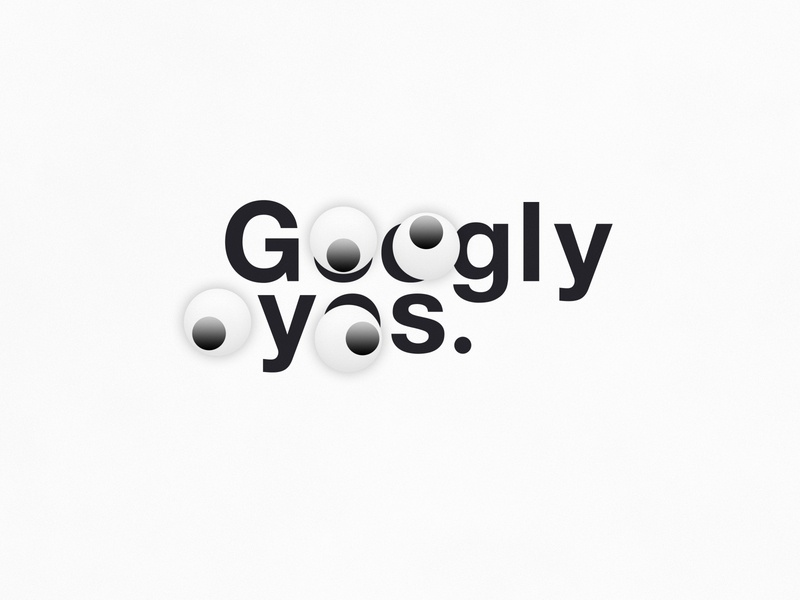Googly Eyes   Typographical Poster sans helvetica shapes eyes humour illustration minimal graphics simple typography