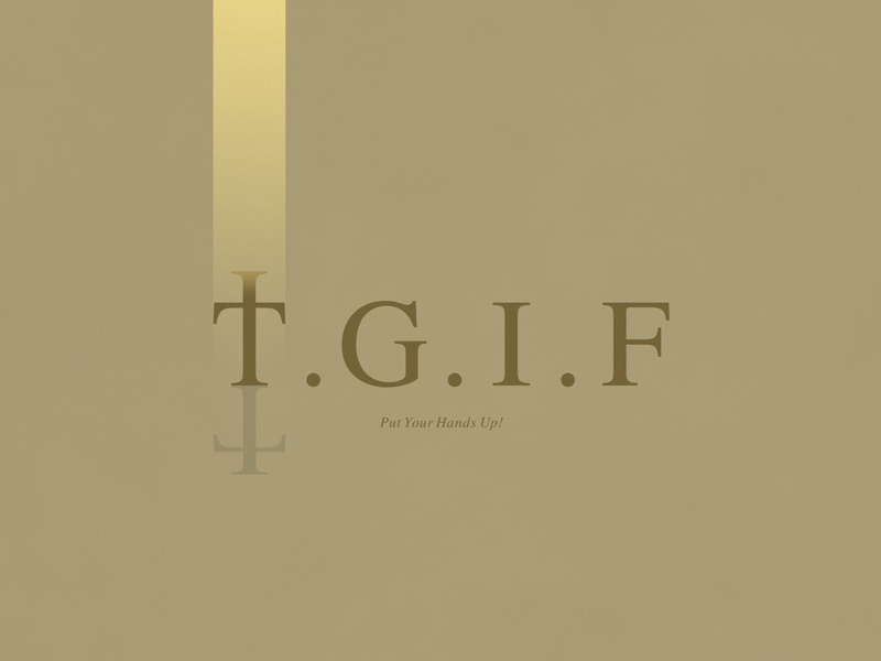 Thank God It's Friday   Typographical Project god serif humour funny phrase religion minimal graphics simple typography