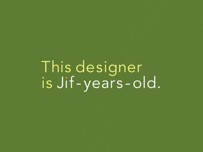 Jif-Years-Old | Typographical Project poster funny humour product cleaning cif jif graphics simple typography