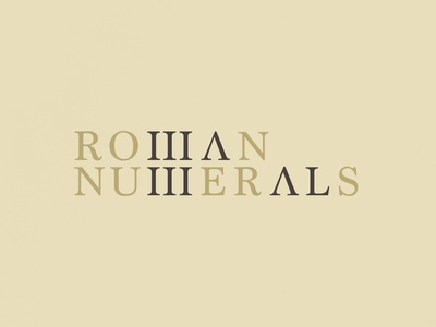 Roman Numerals   Typographical Project font serif numerals roman poster text minimal graphics simple typography