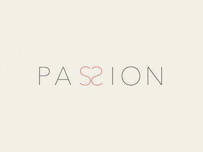 Passion | Typographical Poster heart love passion poster text illustration minimal graphics simple typography