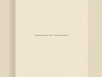 Typewriter?!| Typographical Poster keyboard typewriter humour funny poster text minimal graphics simple typography