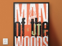 Man of the Woods (JT) | Typographical Project
