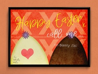"""Happy Easter, call me..."" 