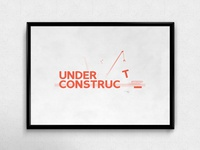 Under Constructi... | Typographical Poster